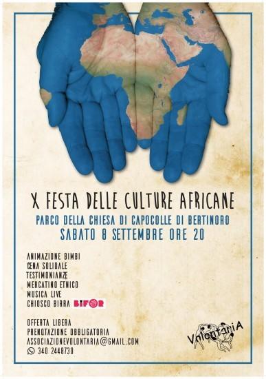 X Festa delle culture africane, la tradizionale festa di VolontariA che chiude l'anno di progetti e inaugura il nuovo anno di attività.  Musica dal vivo, cena di solidarietà, animazione bimbi, mercatino etnico. Il tutto ad offerta libera.